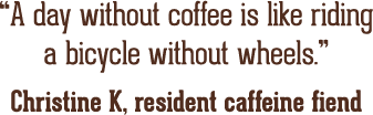 Coffee Quote by Christine